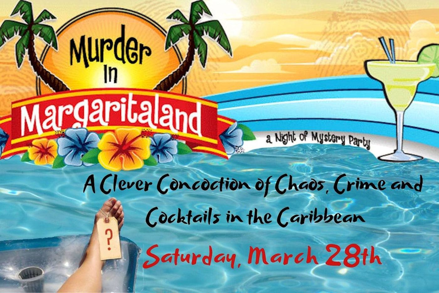 Murder in Margaritaville - Murder Mystery at The Lodge on Lake Detroit